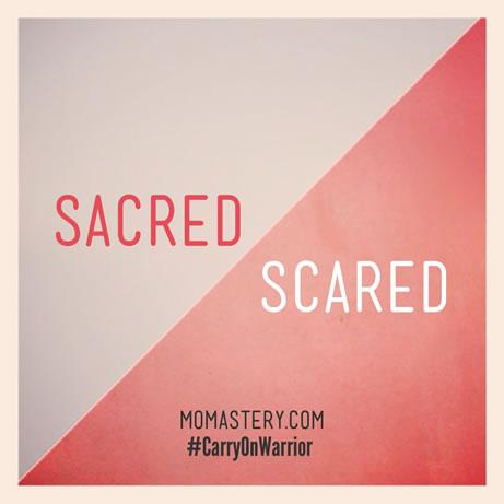 sacred scared
