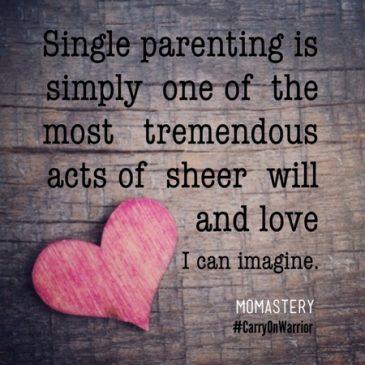 Celebrating Love Celebrating Single Parents Momastery