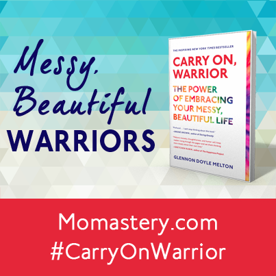 http://momastery.com/carry-on-warrior