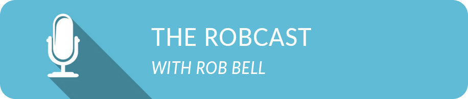 The RobCast with Rob Bell